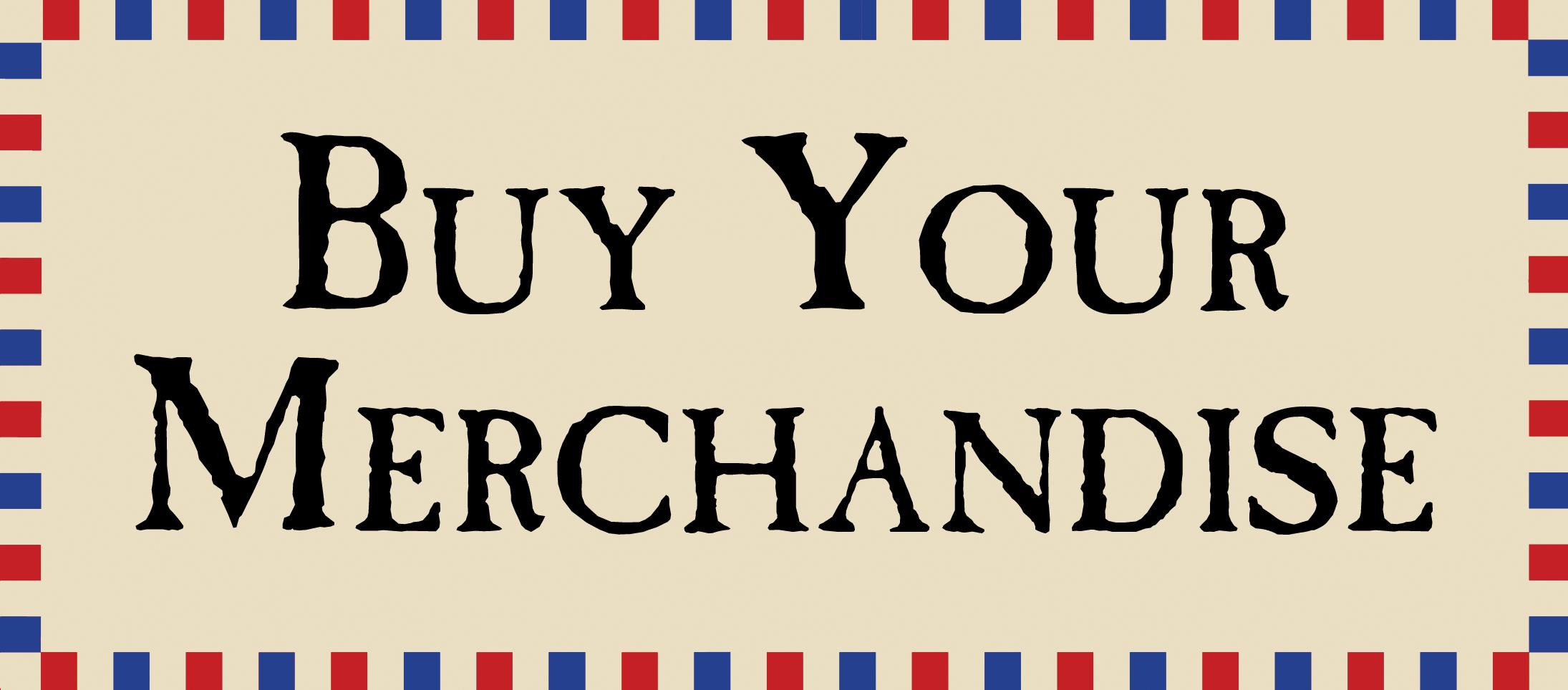 Buy Your Merch